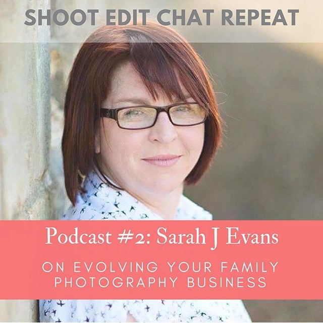 #2  Sarah Evans: On evolving your family photography business