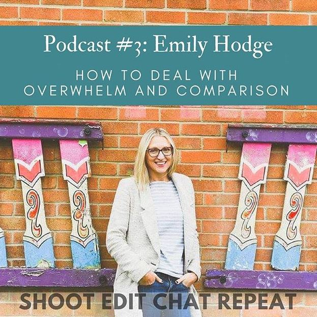 #3  Emily Hodge: How to deal with overwhelm and comparison