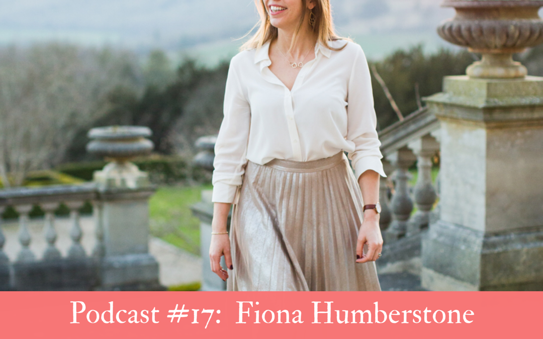 #17  Fiona Humberstone:  Creating a compelling brand