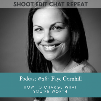 #28 Faye Cornhill:  How to charge what you're worth