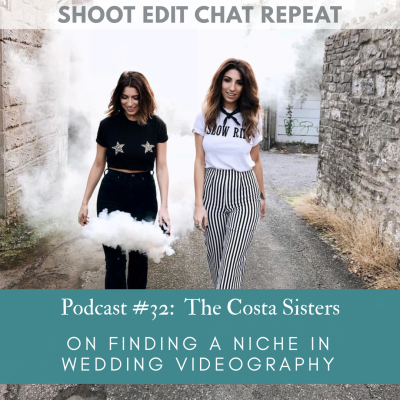 #32  The Costa Sisters: On finding a niche in wedding videography