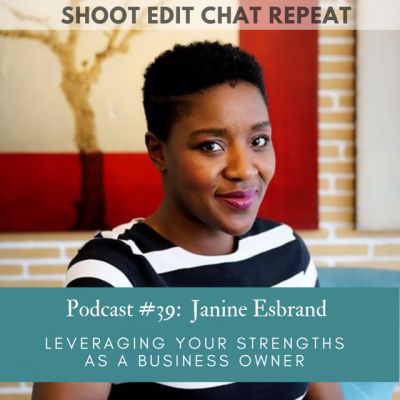 #39  Janine Esbrand: Leveraging your strengths as a business owner