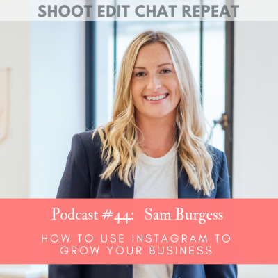 #44  Sam Burgess: How to use Instagram to grow your business