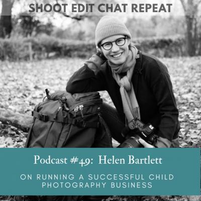 #49  Helen Bartlett:  On running a successful child photography business