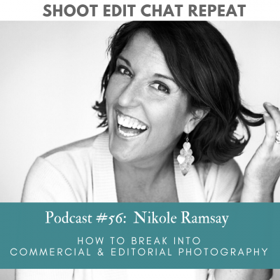#56  Nikole Ramsay: How to break into commercial & editorial photography