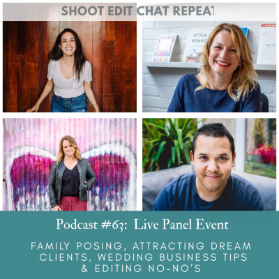 #63: Family posing, attracting dream clients, wedding business tips & editing no-nos