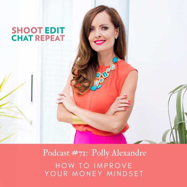 #71:  How to improve your money mindset with Polly Alexandre