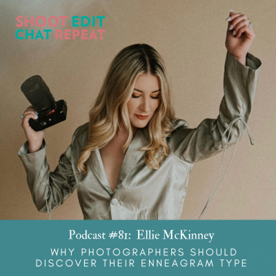#81: Why photographers should discover their Enneagram type with Ellie McKinney
